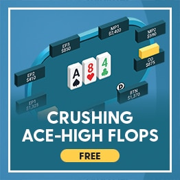 Crushing Ace-High Flops