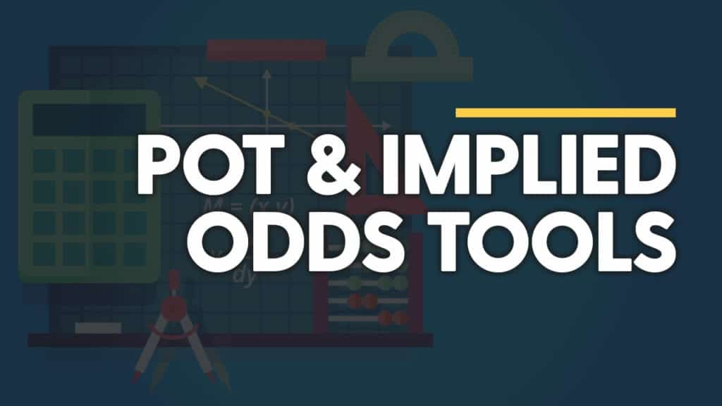 Implied Odds Calculator